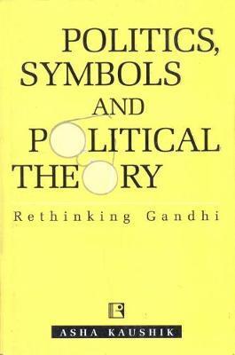 Politics, Symbols and Poltical Theory by Asha Kaushik image