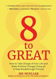 8 to Great by M K Mueller