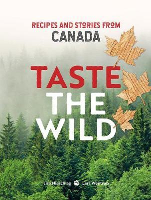 Taste the Wild by Lisa Nieschlag