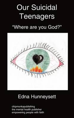 "Our Suicidal Teenagers- ""Where are You God?"" by Edna Hunneysett image"