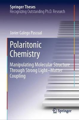 Polaritonic Chemistry by Javier Galego Pascual