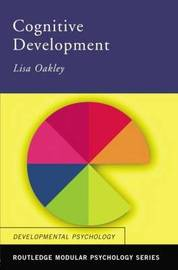 Cognitive Development by Lisa Oakley