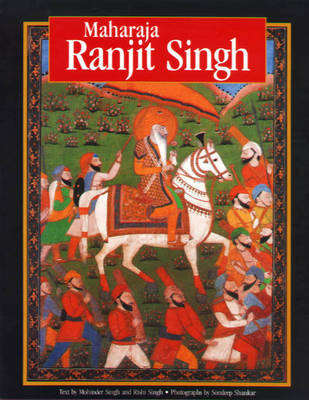 Maharaja Ranjit Singh by Mohinder Singh