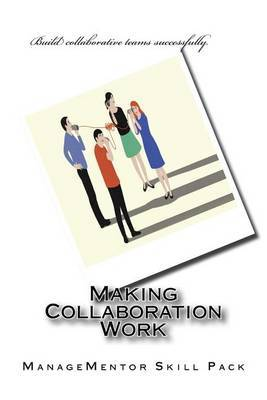 Making Collaboration Work by Managementor Skill Pack