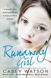 Runaway Girl by Casey Watson