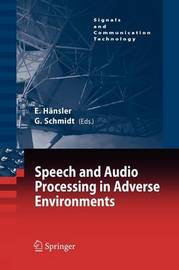 Speech and Audio Processing in Adverse Environments