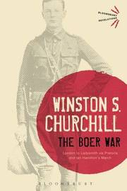 The Boer War by Winston S Churchill