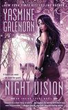 Night Vision: An Indigo Court Novel by Yasmine Galenorn