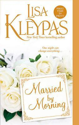Married by Morning (Hathaways #4) by Lisa Kleypas