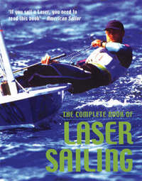 The Complete Book of Laser Sailing by Dick Tillman image