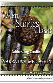 When Stories Clash by Gerald Monk
