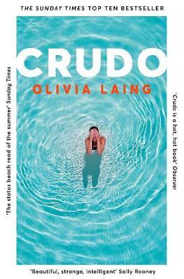 Crudo by Olivia Laing