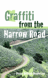 Graffiti from the Narrow Road by Penny, Holland Henderson image