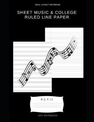 Sheet Music & college ruled line paper by Gail Notebooks