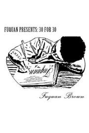 Fuquan Presents by Fuquan Brown