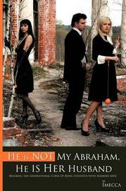He Is Not My Abraham, He Is Her Husband by Imecca image