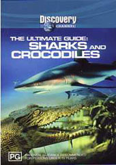 Ultimate Guide - Sharks and Crocodiles on DVD