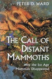 The Call of Distant Mammoths by Peter D. Ward image