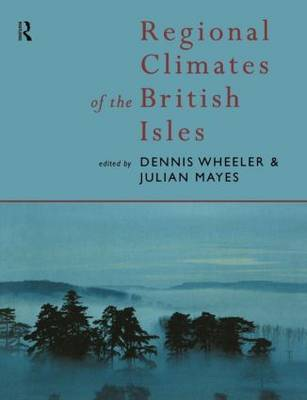 Regional Climates of the British Isles by Julian Mayes image