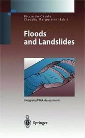 Floods and Landslides: Integrated Risk Assessment