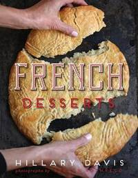 French Desserts by Hillary Davis