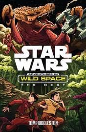 Star Wars: The Nest by Tom Huddleston