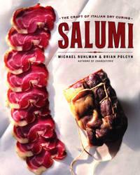 Salumi by Michael Ruhlman