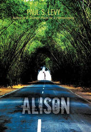 Alison by Paul S. Levy