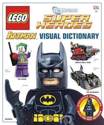 LEGO Batman Visual Dictionary (with exclusive Minifigure!) by Daniel Lipkowitz