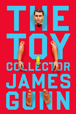 The Toy Collector by James Gunn, Col image