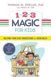 1-2-3 Magic for Kids by Thomas W. Phelan