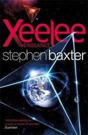 Xeelee: Vengeance by Stephen Baxter