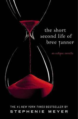 The Short Second Life of Bree Tanner by Stephenie Meyer image