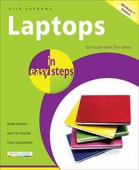Laptops in Easy Steps - Covers Windows 7 by Nick Vandome