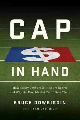 Cap In Hand by Bruce Dowbiggin