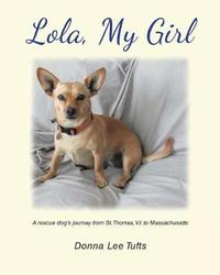 Lola, My Girl by Donna Lee Tufts image