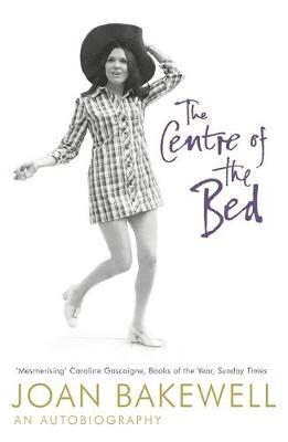 The Centre of the Bed by Joan Bakewell image