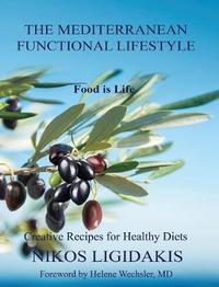 The Mediterranean Functional Lifestyle by Nikos Ligidakis