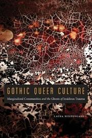 Gothic Queer Culture by Laura Westengard image