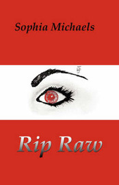 Rip Raw by Sophia Michaels image