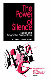 The Power of Silence by Adam Jaworski image