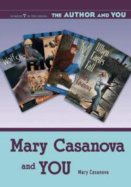 Mary Casanova and YOU by Mary Casanova