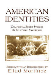 American Identities by Eliud Martinez