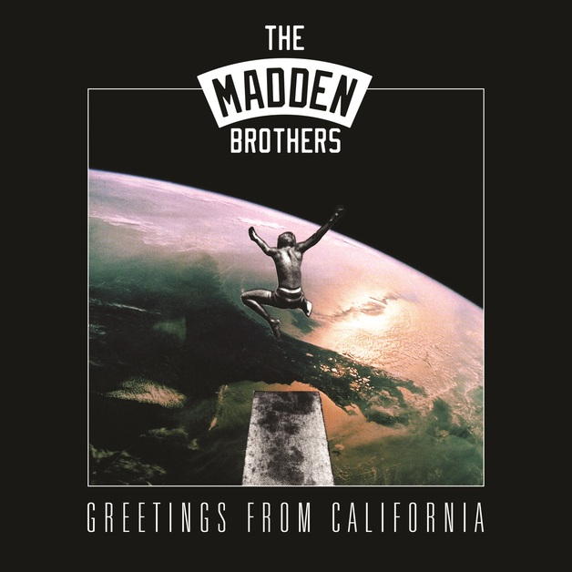 Greetings From California by The Madden Brothers