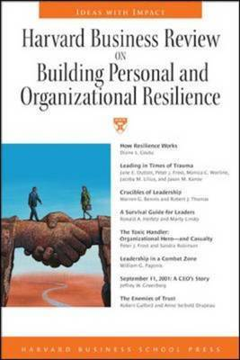 """Harvard Business Review"" on Building Personal and Organizational Resilience by Harvard Business Review image"