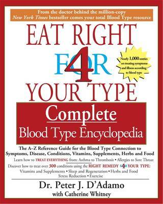 Eat Right for Your Type Comple by Peter D'Adamo