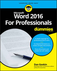 Word 2016 For Professionals For Dummies by Dan Gookin