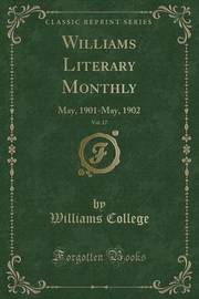 Williams Literary Monthly, Vol. 17 by Williams College