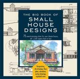 The Big Book Of Small House Designs by Catherine Tredway