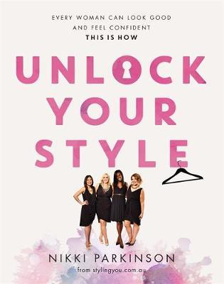 Unlock Your Style by Nikki Parkinson image